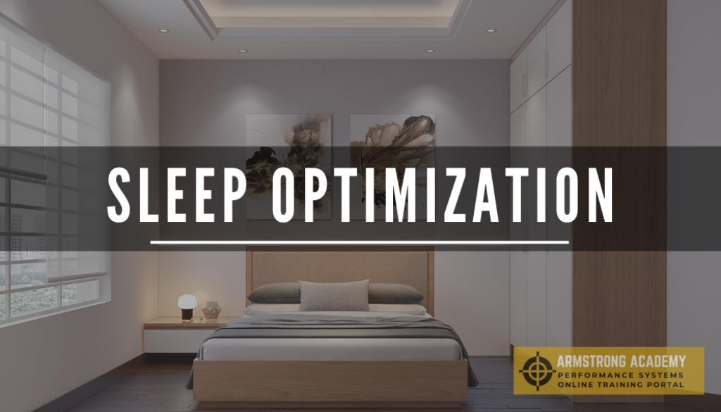 SLEEP OPTIMIZATION - jj armstrong academy